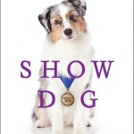 Show Dog, Book Review & Giveaway