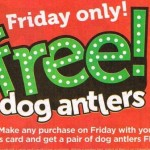 Petco Black Friday Deal - Free Dog Antlers