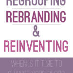 Regrouping, Rebranding + Reinventing