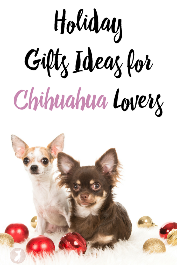 Holiday Gift Ideas for Chihuahua Lovers
